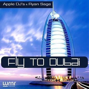 Apple DJ's & Ryan Sage - fly to Dubai