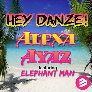 Alexa Ayaz ft Elephant Man - hey danze