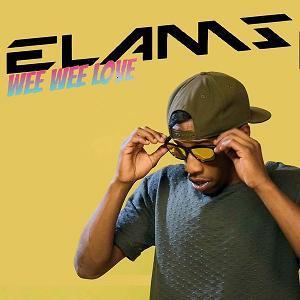 Elams - wee wee love