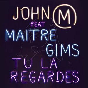 John Mamann ft Maitre Gims - tu la regardes
