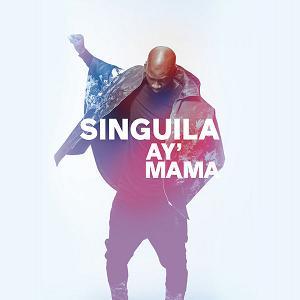 Singuila - ay mama