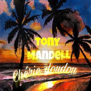 Tony Mandell - chérie doudou