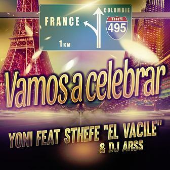 Yoni ft Sthefe ''el vacile'' & Dj Arss - vamos a celebrar