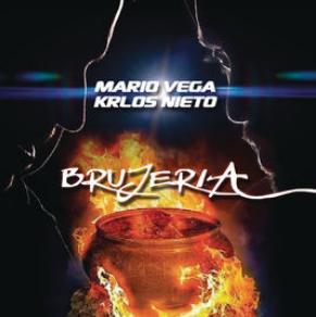 Mario Vega & Krlos Nieto - brujería