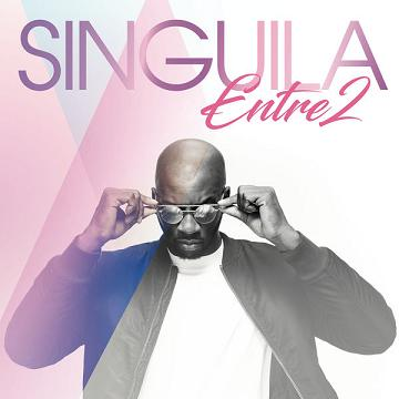 Singuila - Entre 2 (2017)