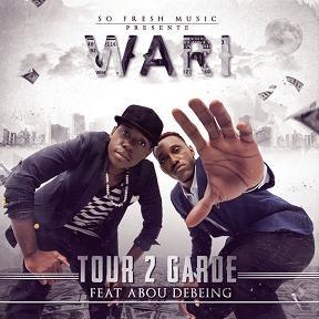 Tour 2 Garde ft Abou Debeing – wari