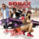 Dj Somax ft Papi Sanchez - sexy lady