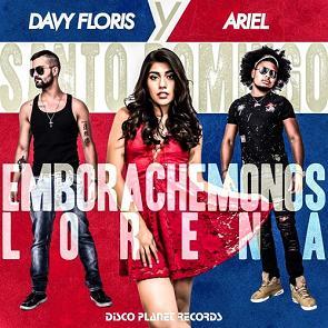 Davy Floris y Ariel – emborachemonos lorena (Santo Domingo)