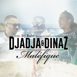 Dj Babs ft Djadja et Dinaz – malefique