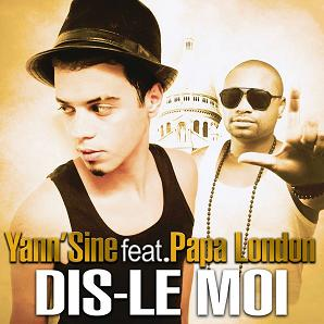 Yann'sine ft Papa London - dis-le moi1