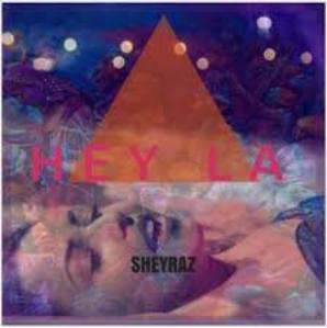 Sheyraz - hey la