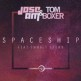Jose AM & Tom Boxer ft Emmaly Brown - spaceship