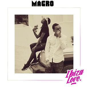 Macro – Ibiza love (Prod.by DSK on the beat)
