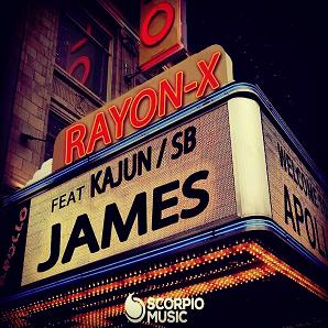 Rayon-X ft Kajun & SB - james