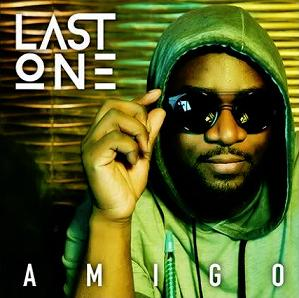 Dj Last One - amigo