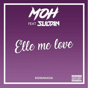 MOH ft Sultan – elle me love
