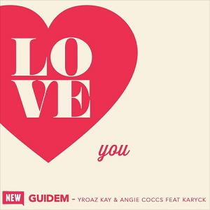Angie Coccs & Yroaz Kay ft Karyck - guidem