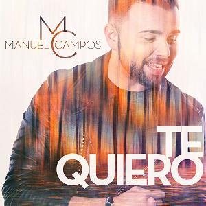 Manuel Campos - te quiero