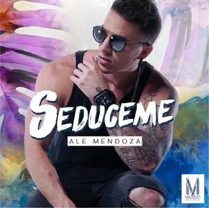 Ale Mendoza - seduceme