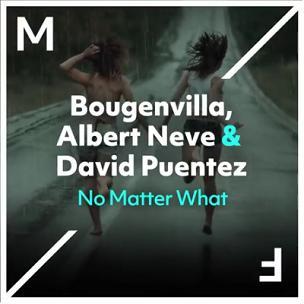 Bougenvilla ft Albert Neve & David Puentez - no matter what1