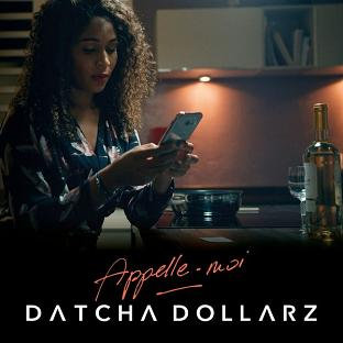 Datcha Dollar'z - appelle moi