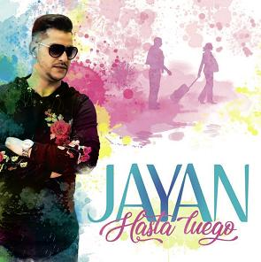 Jayan - hasta luego