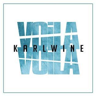 Karl Wine - voila voila