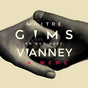 Maître Gims ft Vianney - la même