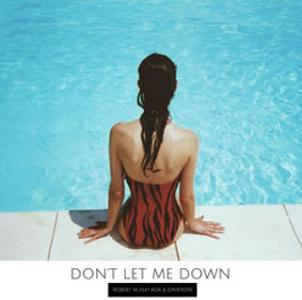 Robert M ft Dave'Ron & Ada - don't let me down