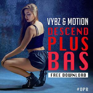 Vybz & Motion – descend plus bas