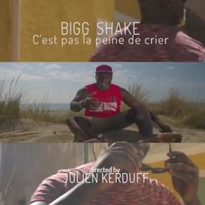 Bigg Shake – c'est pas la peine de crier