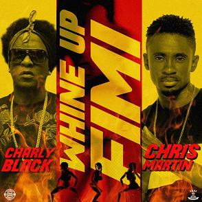 Charly Black & Chris Martin – whine up fimi