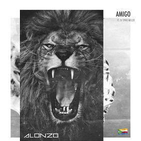 Alonzo ft Dj Spike Miller – amigo