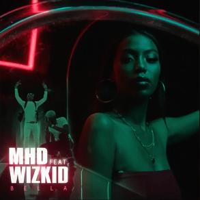 MHD ft Wizkid – bella