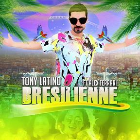 Tony Latino ft Alex Ferrari – bresilienne