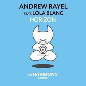 Andrew Rayel ft Lola Blanc - horizon