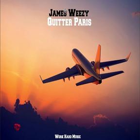 James Weezy – quitter Paris