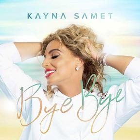 Kayna Samet - bye bye