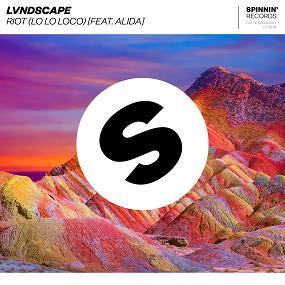Lvndscape ft Alida - riot (lo lo loco)