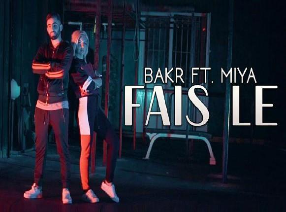 Bakr ft Miya - fais le