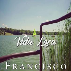 Francisco - vida loca