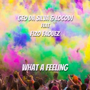 Geo Da Silva & LocoDJ ft Fizo Faouez - what a feeling