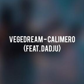 Vegedream ft Dadju - calimero