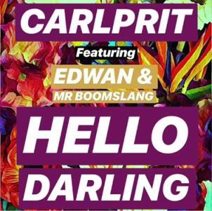 Carlprit ft Edwan & Mr Boomslang - hello darling