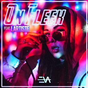 Eva ft Lartiste – on fleek