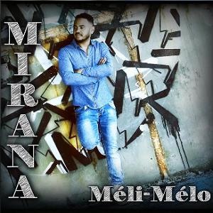 Mirana - Meli-Melo (2018)