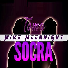 Socra ft Mike Moonnight - toma