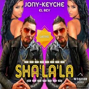 Jony Keyche – sha la la