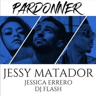 Jessy Matador ft Jessica Errero & Dj Flash - pardonner
