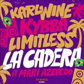 Karl Wine ft Kybba & Limitless ft Mari Azevedo - la cadera
